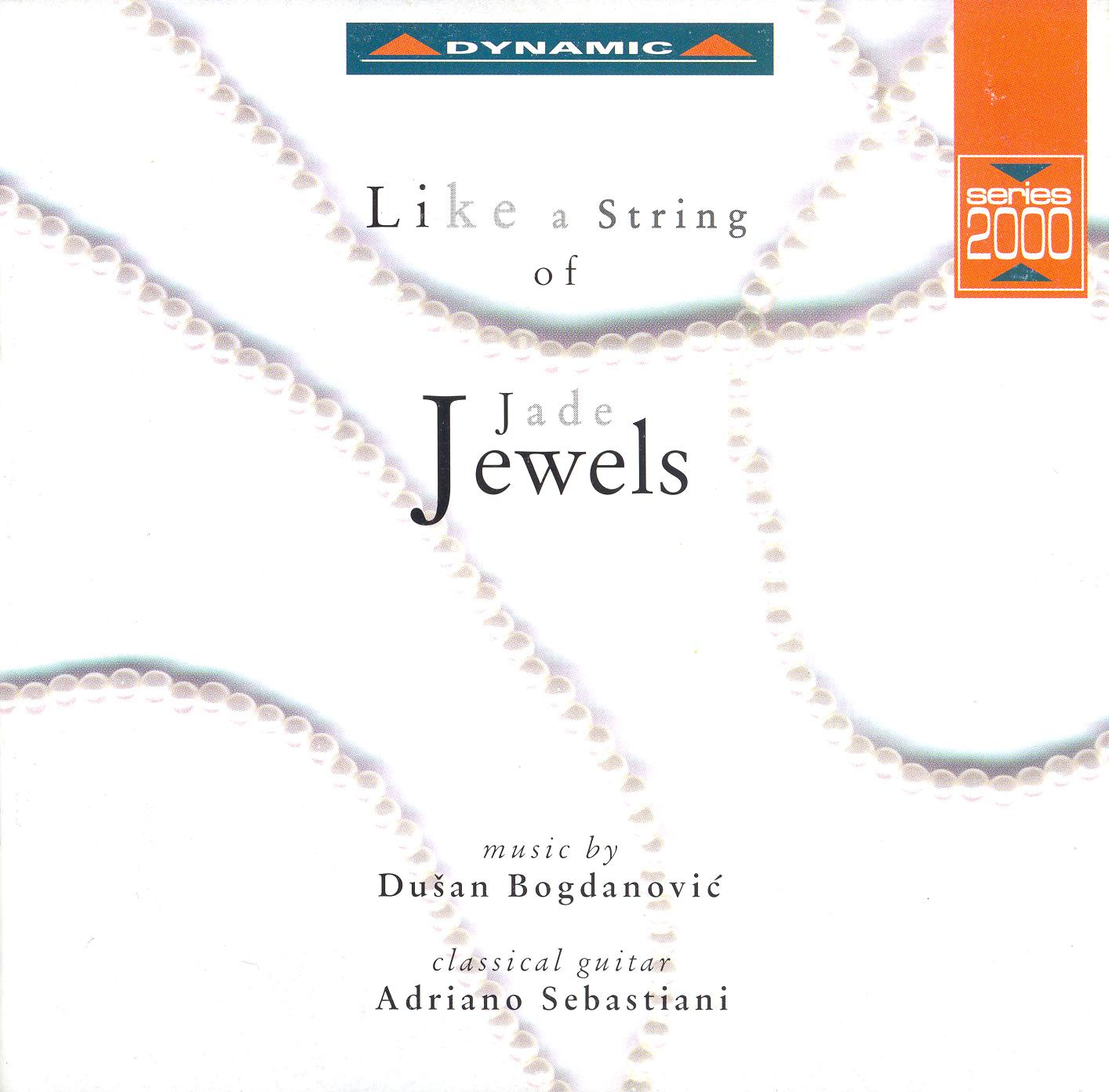 Bogdanovic: Like A String of Jade Jewels