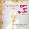 Roses from Florida (Completed E. von Korngold): Heiliger Baldrian, beruhige mich! Mr. Armstrong!