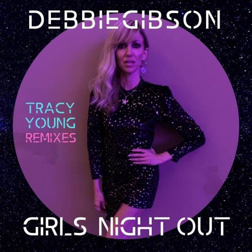 Girls Night Out (Tracy Young Dub Remix)
