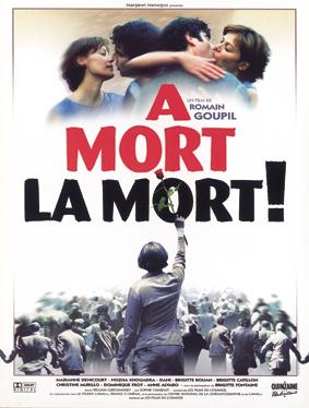 A mort la mort de Romain Goupil