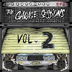 The Garage Sessions Vol. 2