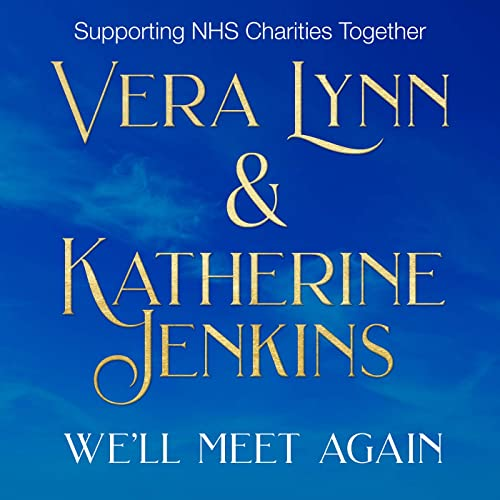 'We'll Meet Again' NHS Charity Single