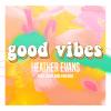 Good Vibes (Full)