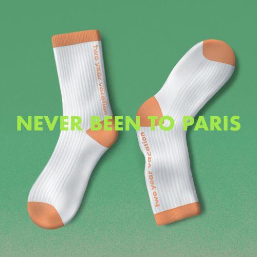 Never Been To Paris