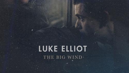 """""""The Big Wind"""", nuevo disco de Luke Elliot"""