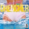 DRENCHER (Radio INSTRUMENTAL)