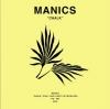 """MANICS """"Chalk (FKA I love you but I'm crying rn) (Full)"""""""