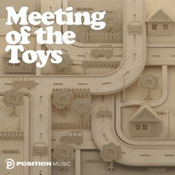 Meeting of the Toys