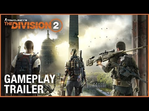Tom Clancy's The Division 2: E3 2018 Official Gameplay Trailer
