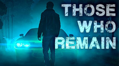 Those Who Remain Launch Trailer - End Of The World