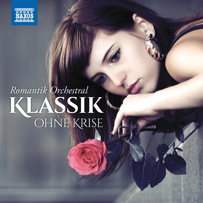 Klassik ohne Krise: Romantik orchestral