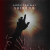 "Adelitas Way ""Shine On"""