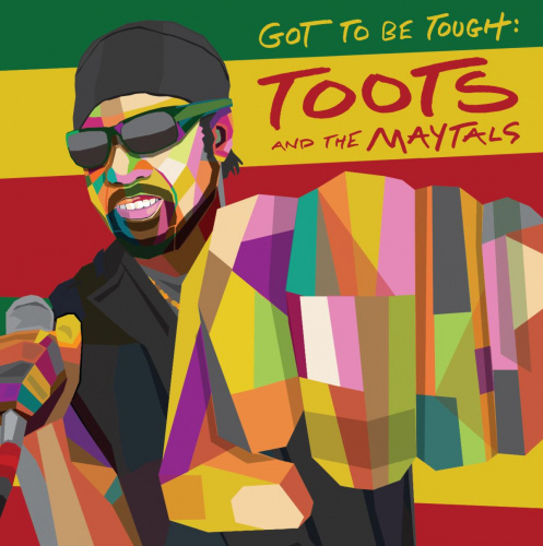 "Toots and the Maytals release new single ""Got To Be Tough"""