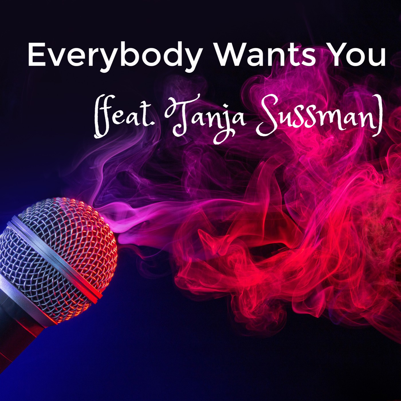 Everybody Wants You (Billy Squier Cover)