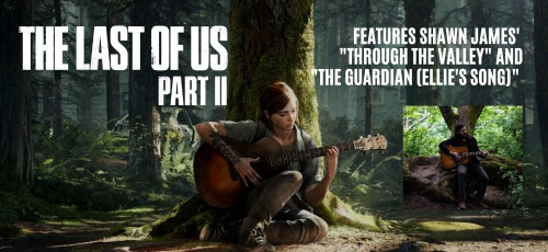 Shawn James' Music Featured in The Last of Us Part II