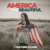 "Heather Evans ""America The Beautiful (Public Domain Cover) (Full)"""