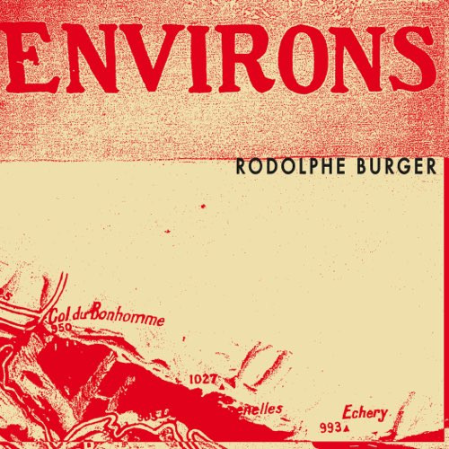Rodolphe Burger releases new album ENVIRONS