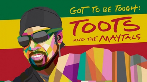 Toots And The Maytals Release New Video For Latest Single 'Got To Be Tough'