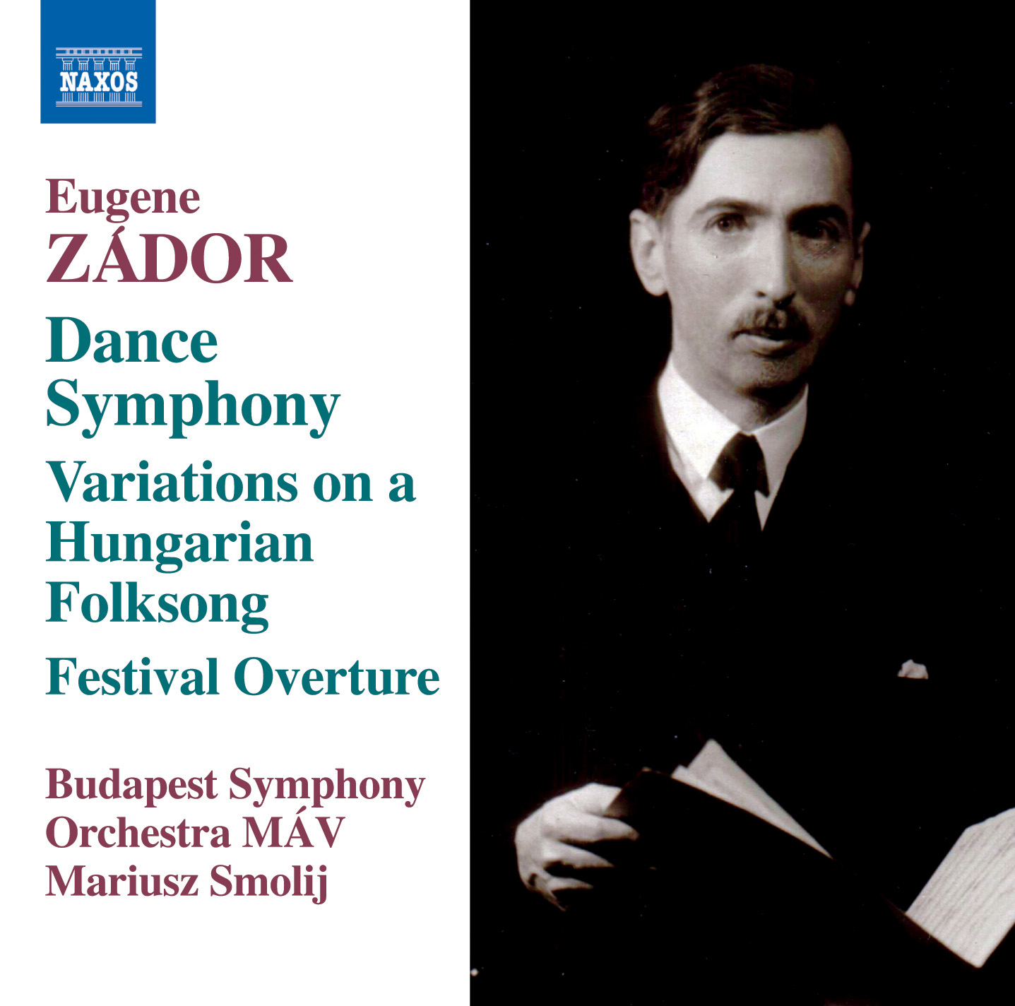 "Zádor: Symphony No. 3 ""Dance"", Variations on a Hungarian Folksong & Festival Overture"