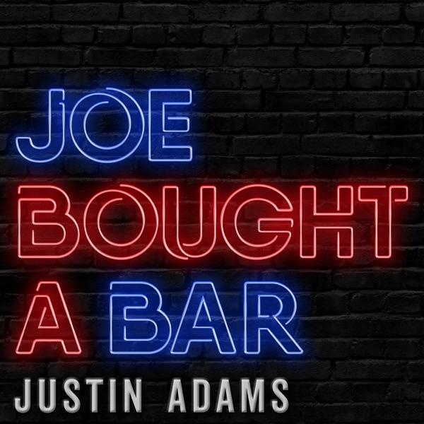 Joe Bought A Bar