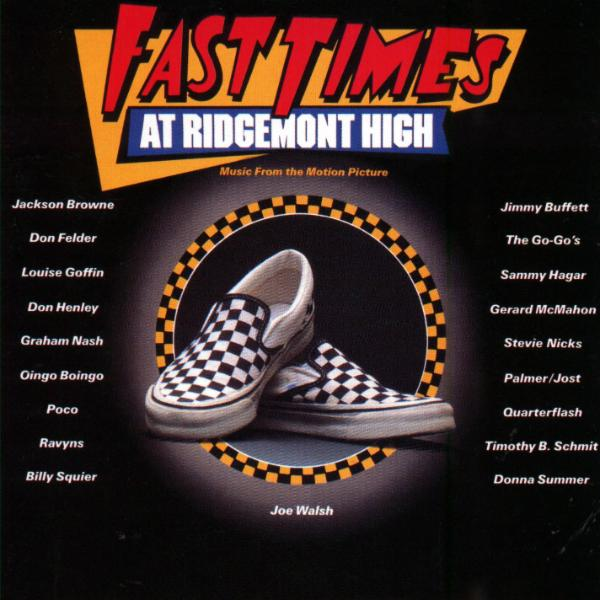 Fast Times (The Best Years Of Our Lives)