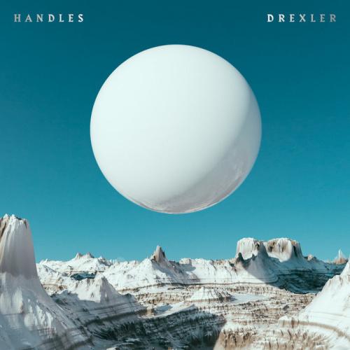 Drexler Releases Debut Album 'Handles'