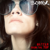 "Somer ""Better From The Top (Full)"""