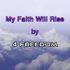 My Faith Will Rise
