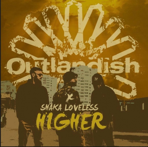 Shaka Loveless Features On New Single 'Higher' By Outlandish