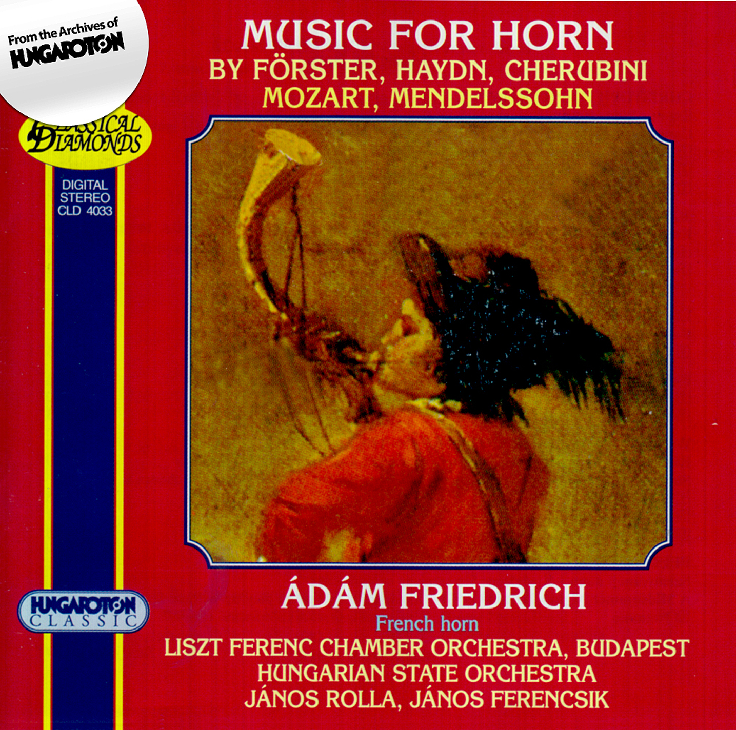 Forster - Haydn - Cherubini - Mozart - Mendelssohn: Works for Horn