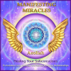 Activating Your Powers of Manifestation