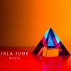 """Isla June """"Magic (Full)"""""""