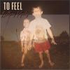 "Brittany Pfantz ""To Feel (Full)"""