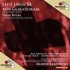 Msa glagolskaja (Glagolitic Mass), JW III/9 [original version]: Veruju [Credo] [Tenor, Bass, Chorus]