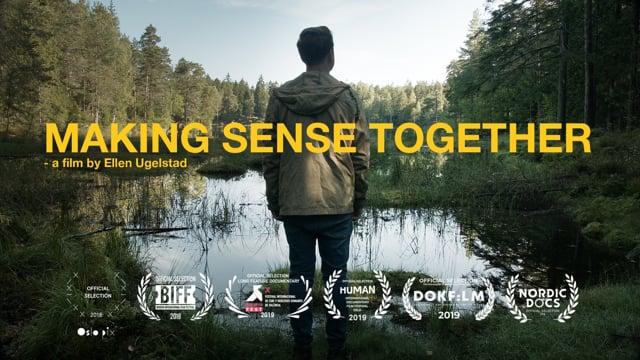 Making Sense Together - documentary by Ellen Ugelstad (NO, 2018)