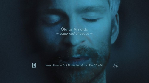 'SOME KIND OF PEACE' - NEW ALBUM ANNOUNCEMENT FROM ÓLAFUR ARNALDS