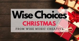 Wise Choices: Christmas