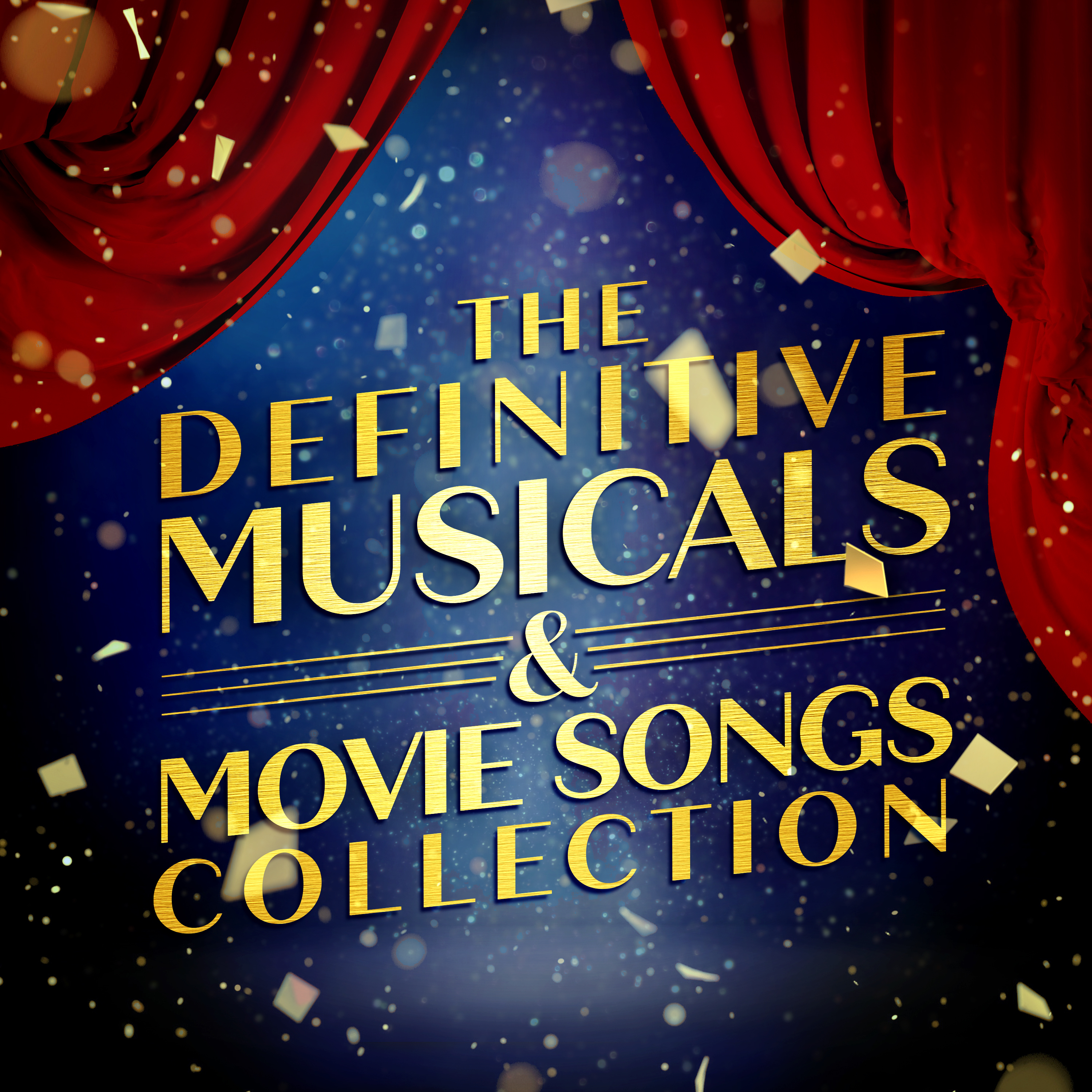 The Definitive Musicals & Movie Songs Collection