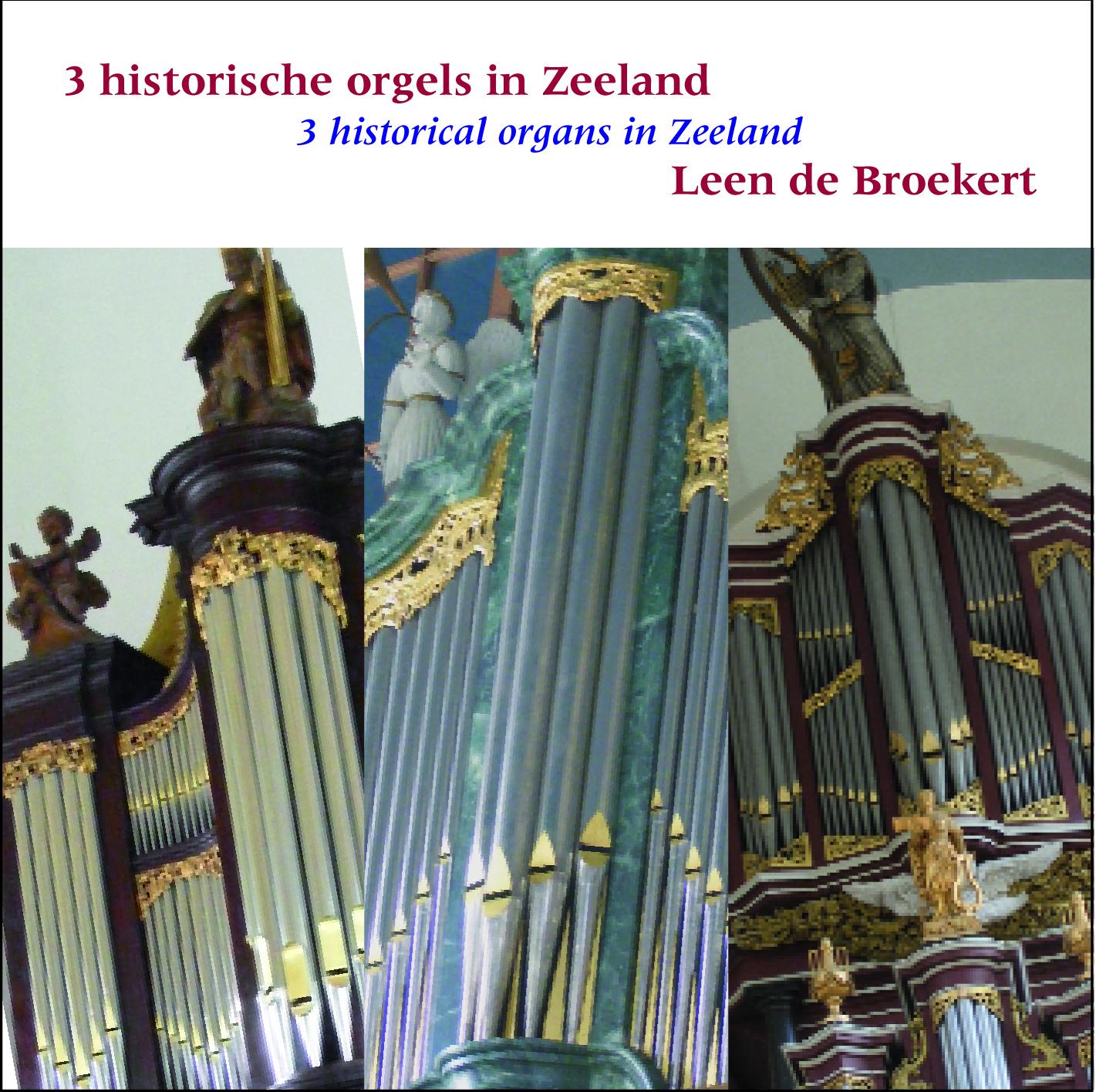 3 Historical Organs in Zeeland