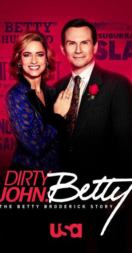 Dirty John: The Betty Broderick Story