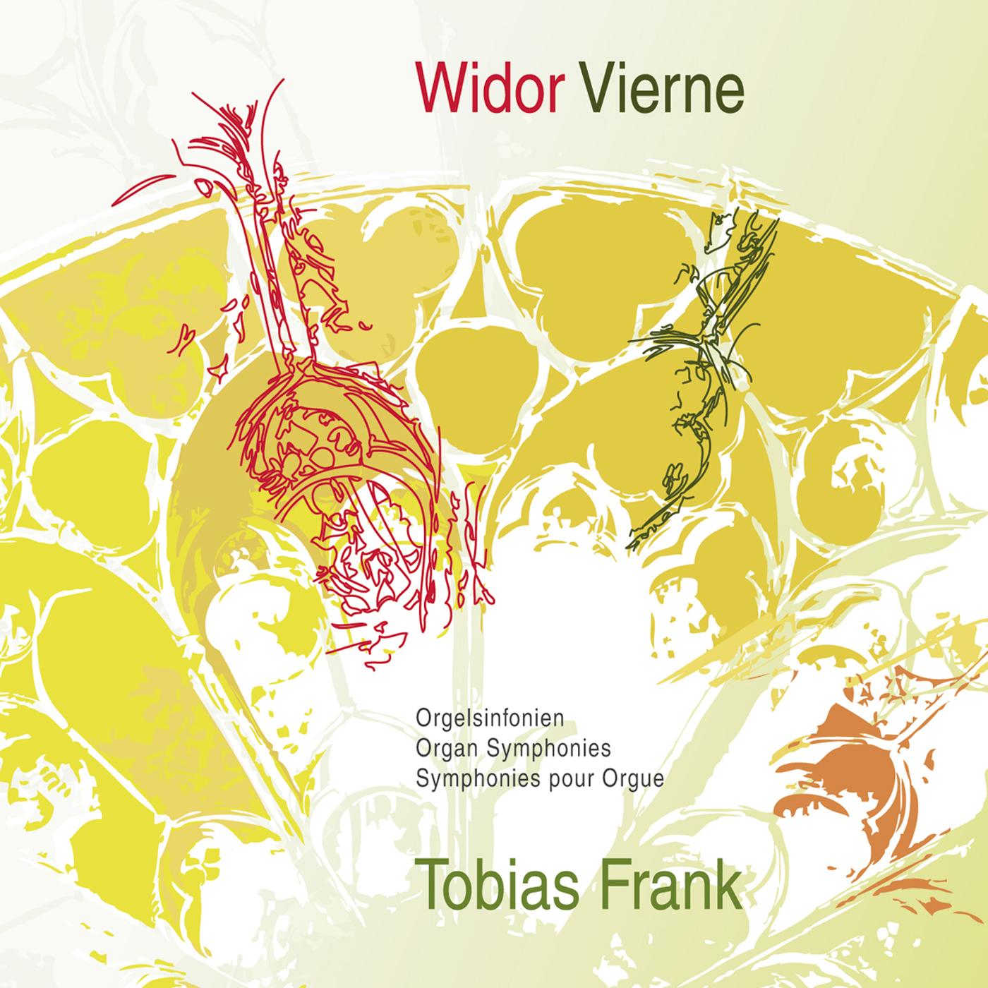 Widor & Vierne: Organ Symphonies