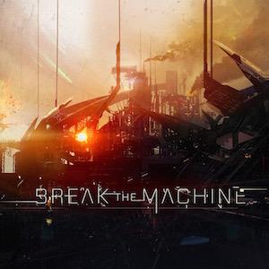 Break The Machine