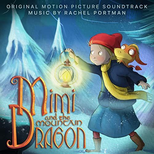 Mimi Meets Baby Dragon (from Mimi And The Mountain Dragon OST)