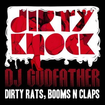 Dirty Rats, Booms N Claps EP