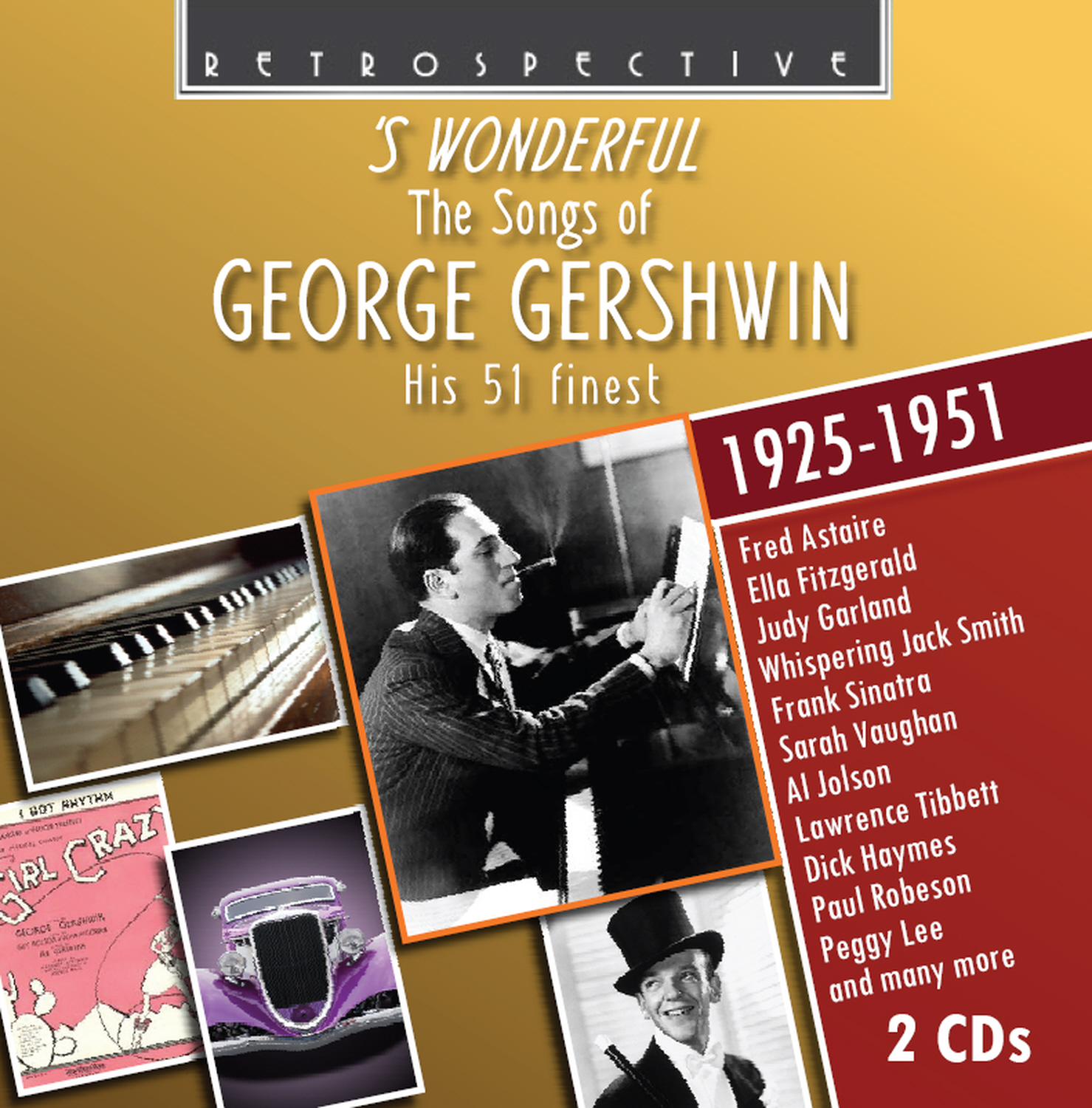 'S Wonderful: The Songs of George Gershwin, His 51 Finest (1925-1951)