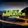 Like A Miracle (Full)