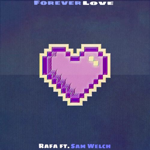 Forever Love (feat. Sam Welch)