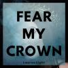 """Lauren Light """"Fear My Crown (Full)"""""""
