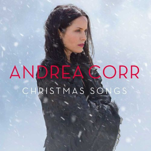 Andrea Corr's New Christmas Album Arranged and Produced By Wise Music's Anna Rice