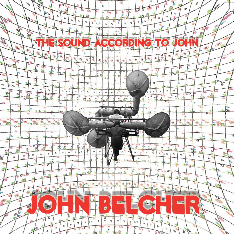 Belcher, J.: The Sound According to John